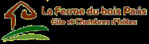 La Ferme du bois Paris : Gîte et Chambres d'hôtes en Eure et Loir